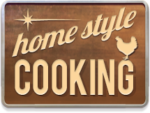 Home Style Cooking